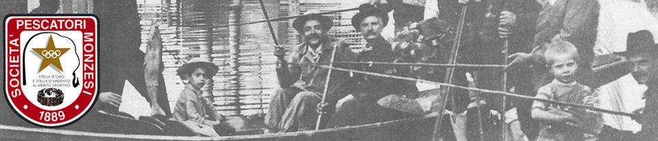 PESCATORI MONZESI 1889 Storia Tradizione e Simpatia